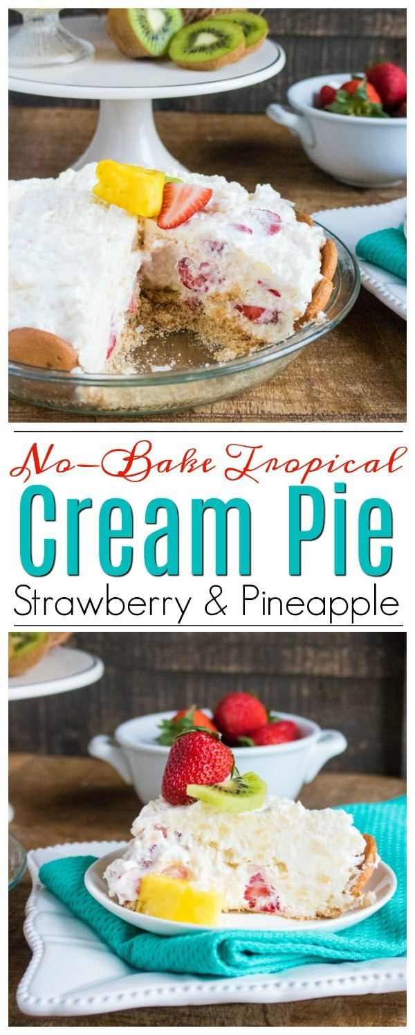 This no-bake tropical strawberry cream pie recipe is a great summer dessert option. The texture is smooth and creamy while the fruit adds a sweet touch. #NoBakeCreamPie
