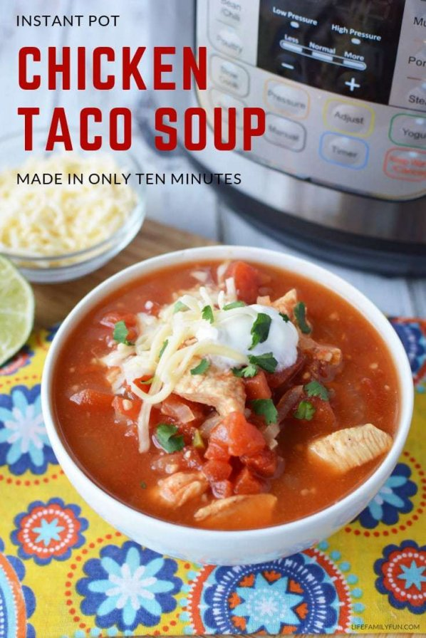 Instant Pot Chicken Taco Soup, perfect soup for a cold winter day. For my family, this is our new go-to Instant Pot Chicken Taco Soup Recipe, without a doubt. Make this Chicken Taco Soup in around 10 minutes. #InstantPot #InstantPotSoup