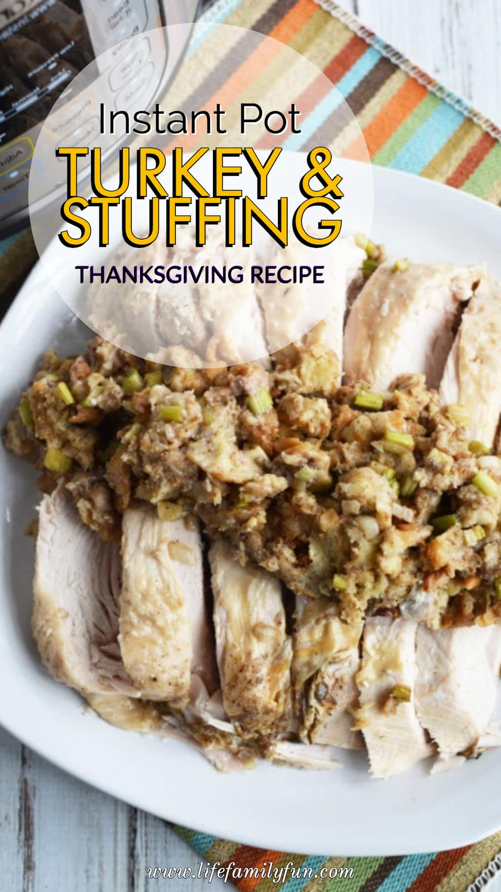 Instant Pot Turkey and Stuffing