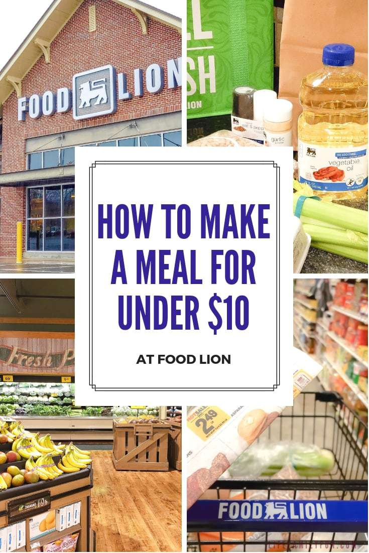 If you've been looking for a way to make an affordable family meal under $10 with convenience, Food Lion is the place for you.