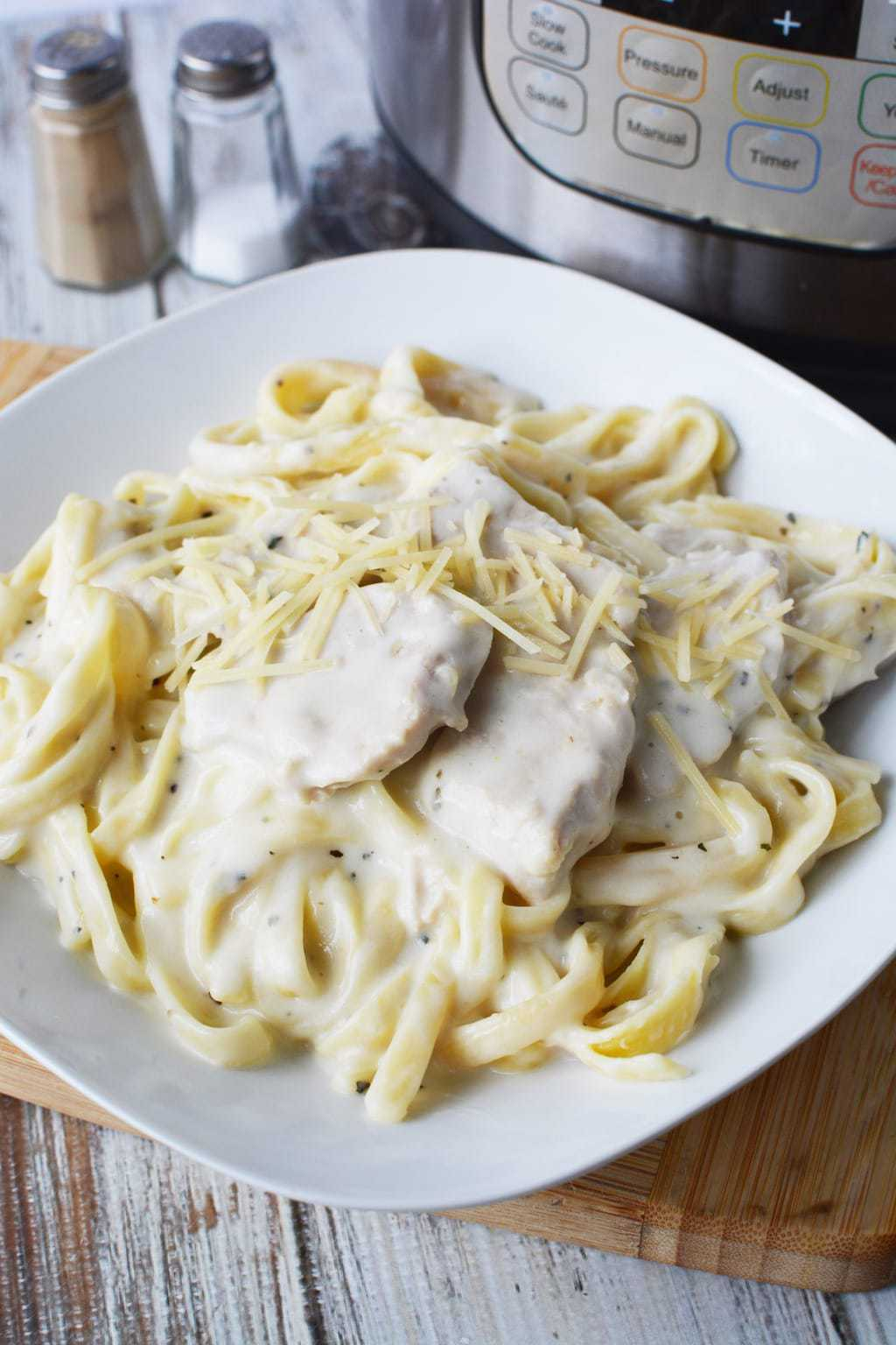 chicken fettuccine alfredo in the Instant Pot