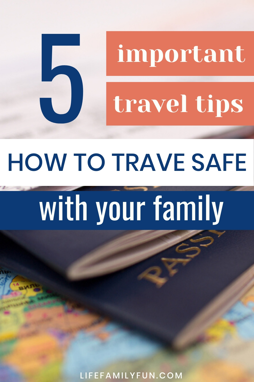 Travel Safe, Travel Tips, Traveling With Family