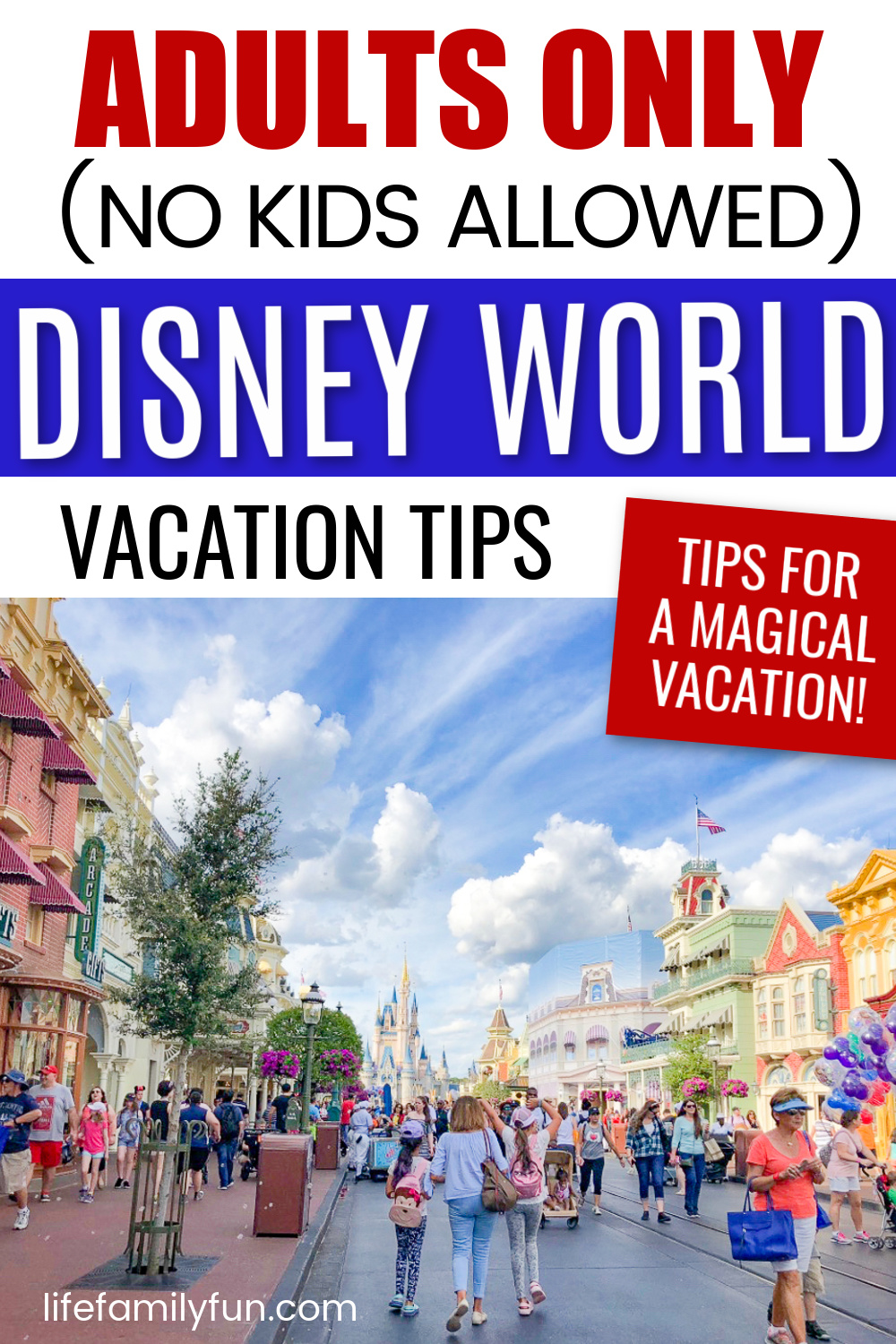 Adults Only for Disney World - Pin for Pinterest