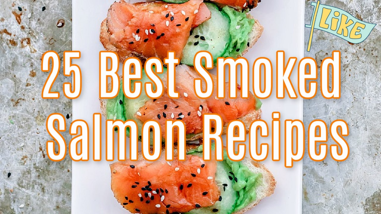 Best Smoked Salmon Recipes