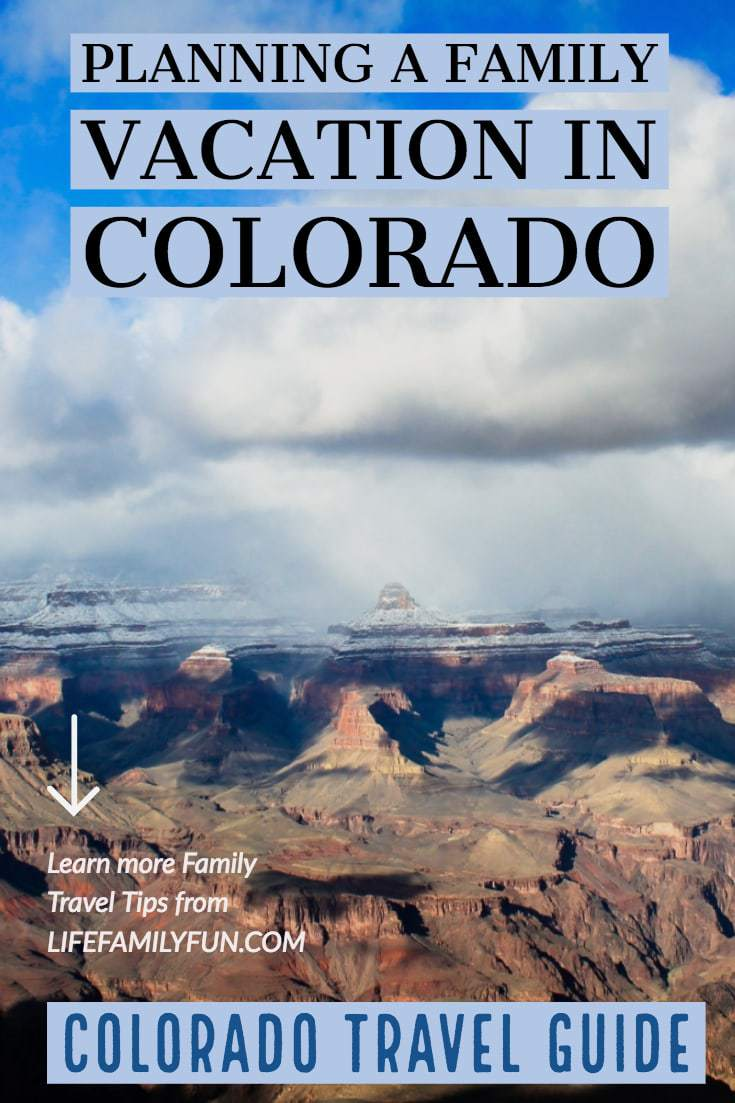 Planning a Family Vacation in Colorado, Colorado Travel Guide, things to do in Colorado with kids